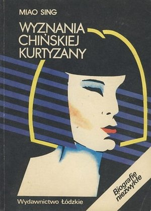 wyznania_chinskiej_kurtyzany_miao sing